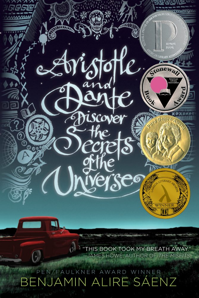 Aristotle and Dante Discover the Secrets of the Universe by Benjamin Alire