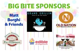 Big Bite Sponsors of the 2018 Books, Bites, and Bids Fundraiser. Grand Grillin, Grand Traverse Pie Company, Old Nation Brewing Co., Edible Arrangements of Frandor, Matt Borghi and Friends, and Kristin Shelley and the Leavy Girls.