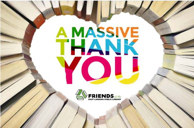 Books arranged in a heart shape with text reading A Massive Thank You from the Friends of the East Lansing Public Library