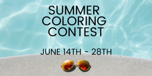 A top down view of the edge of a swimming pool with the words Summer Coloring Contest superimposed on the water. Contest is from June 14 through June 28
